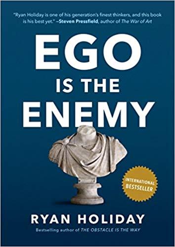 האגו הוא האויב על פי ספר של ריאן הולידיי