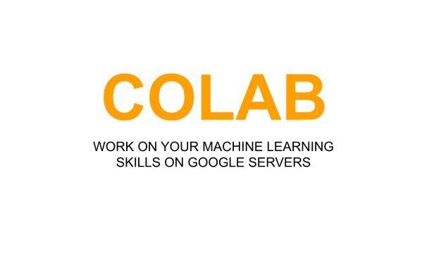 COLAB - גם אתה יכול לעבוד בחינם על פרויקט למידת המכונה שלך על המחשבים של גוגל